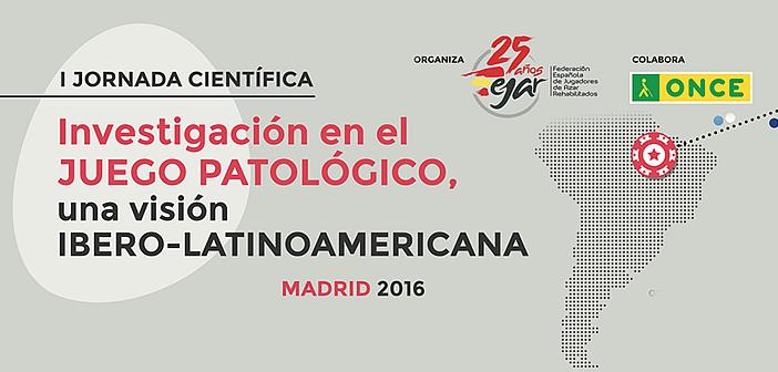 FEJAR, ONCE y SOCILEJ organizan la I Jornada Científica sobre investigación en el Juego Patológico